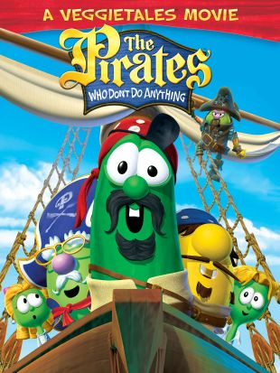 The Pirates Who Don't Do Anything: A VeggieTales Movie