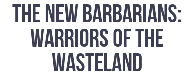 The New Barbarians