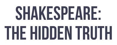 Shakespeare: The Hidden Truth