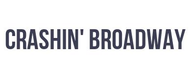 Crashing Broadway