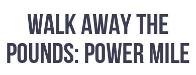 Leslie Sansone: Walk Away the Pounds - Power Mile