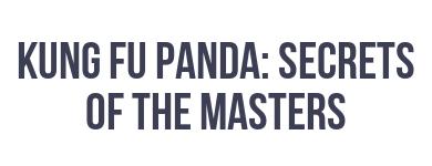 Kung Fu Panda: Secrets of the Masters