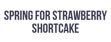 Strawberry Shortcake: Spring For Strawberry Shortcake