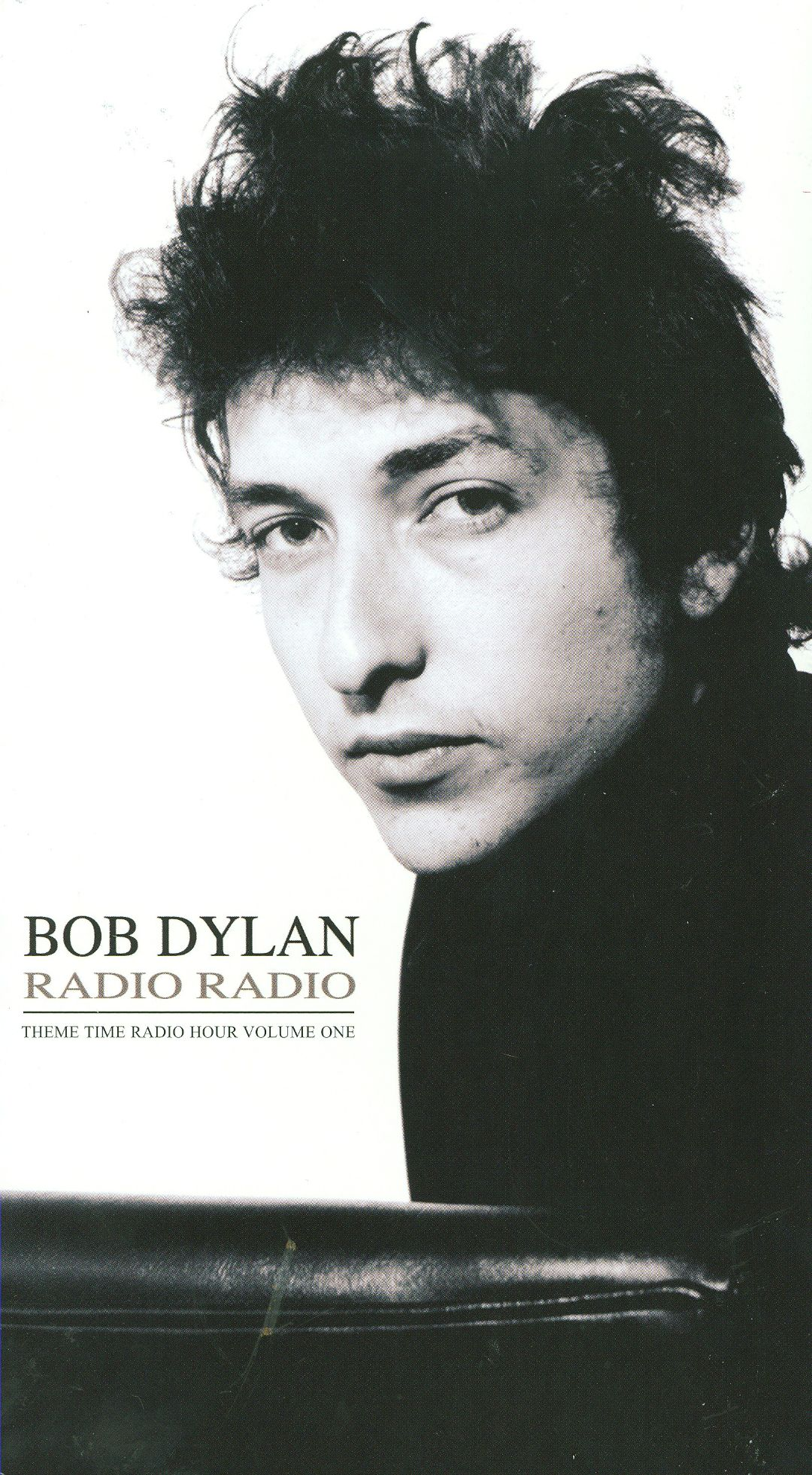 radio radio bob dylan 39 s theme time radio hour vol 1. Black Bedroom Furniture Sets. Home Design Ideas