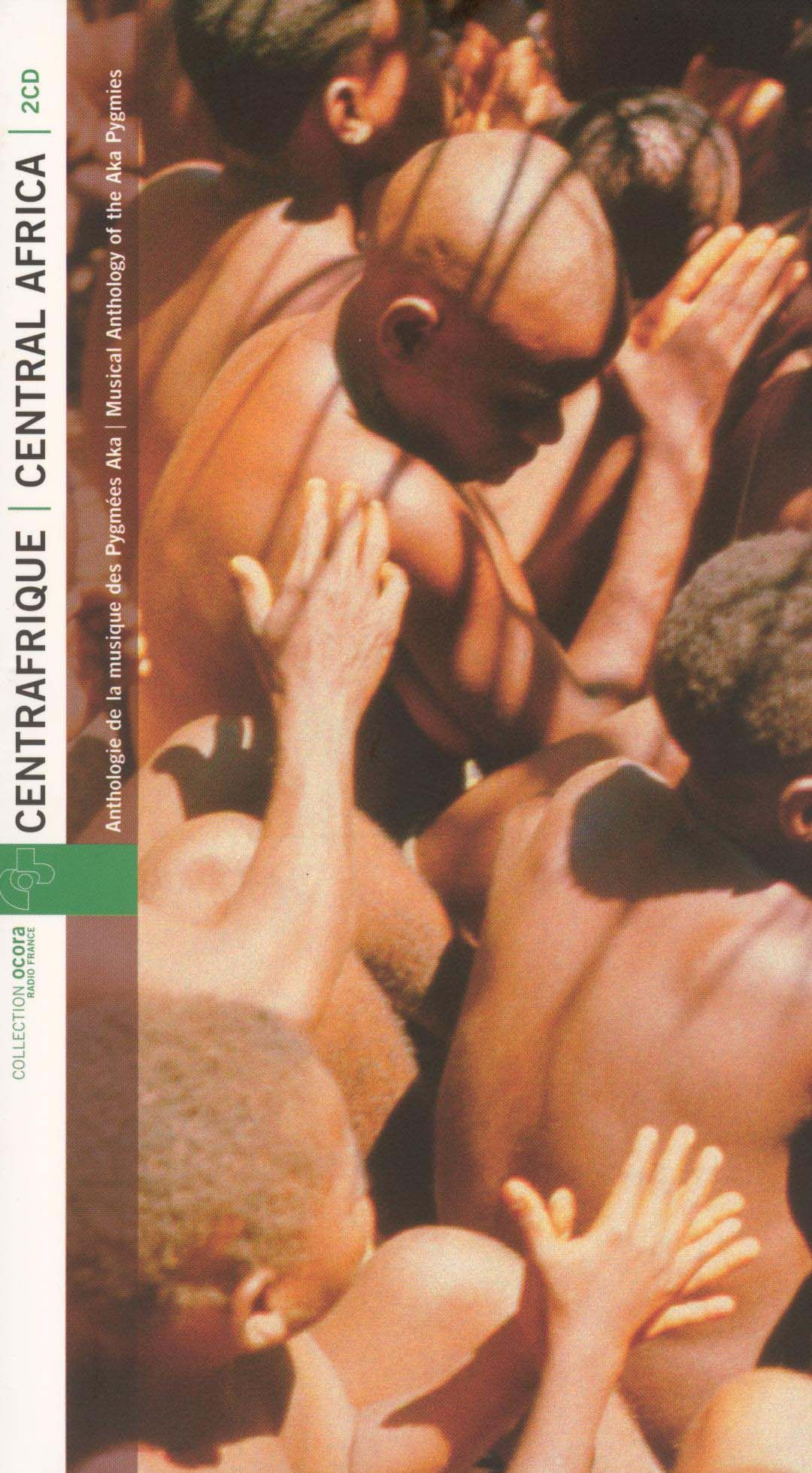 Central Africa: Musical Anthology of the AKA Pygmies