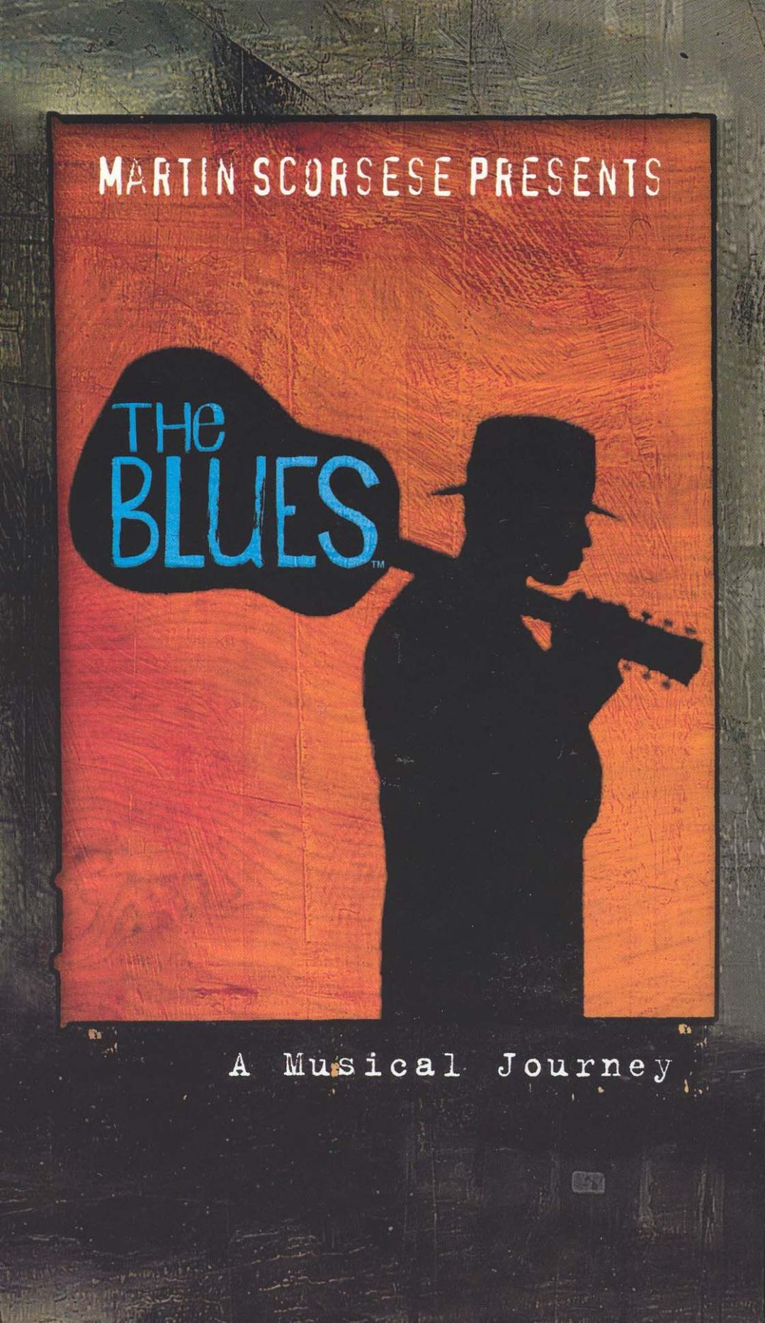 Martin Scorsese Presents the Blues: A Musical Journey ...