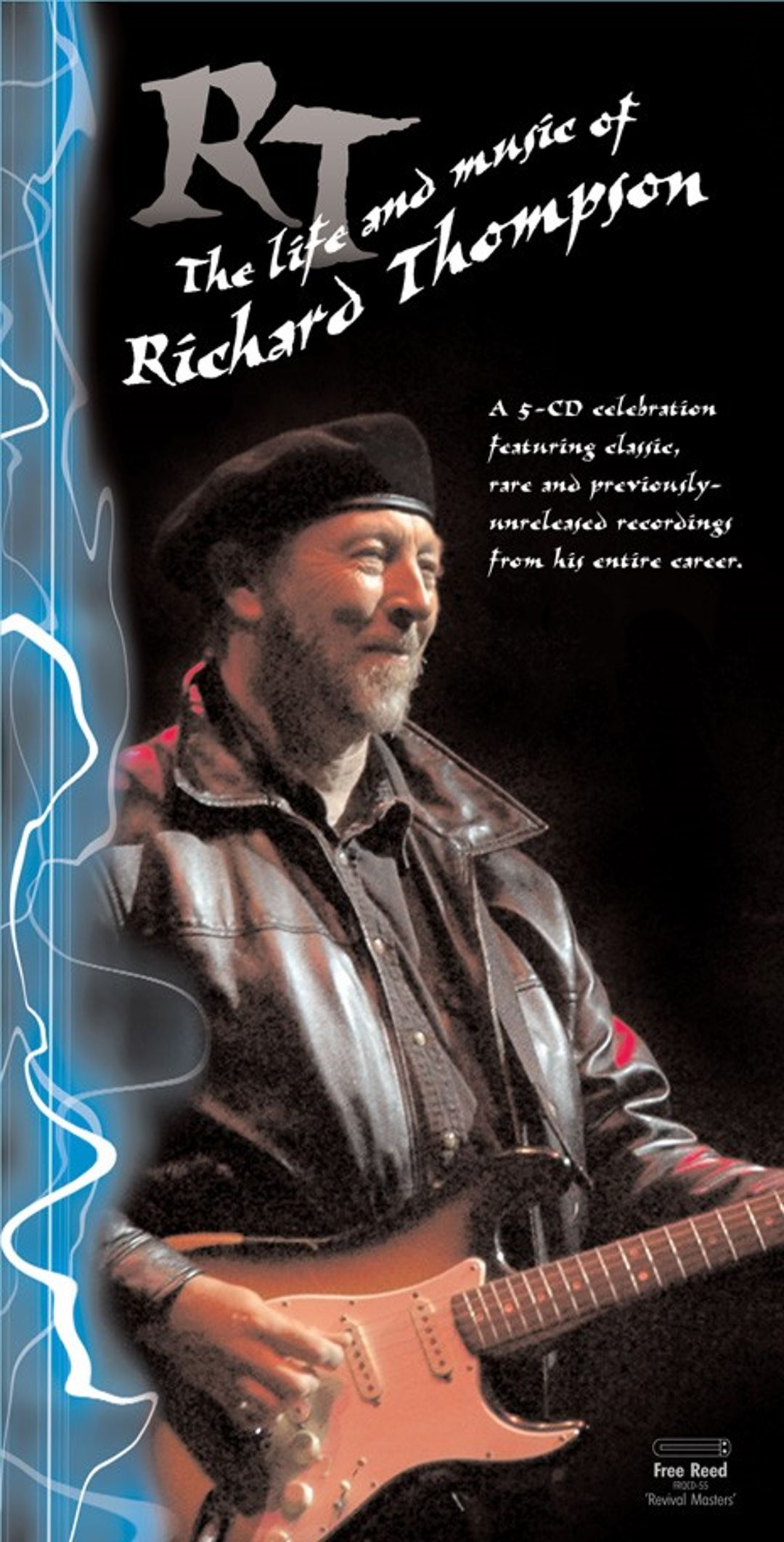 The Life Of Adventure: RT: The Life And Music Of Richard Thompson