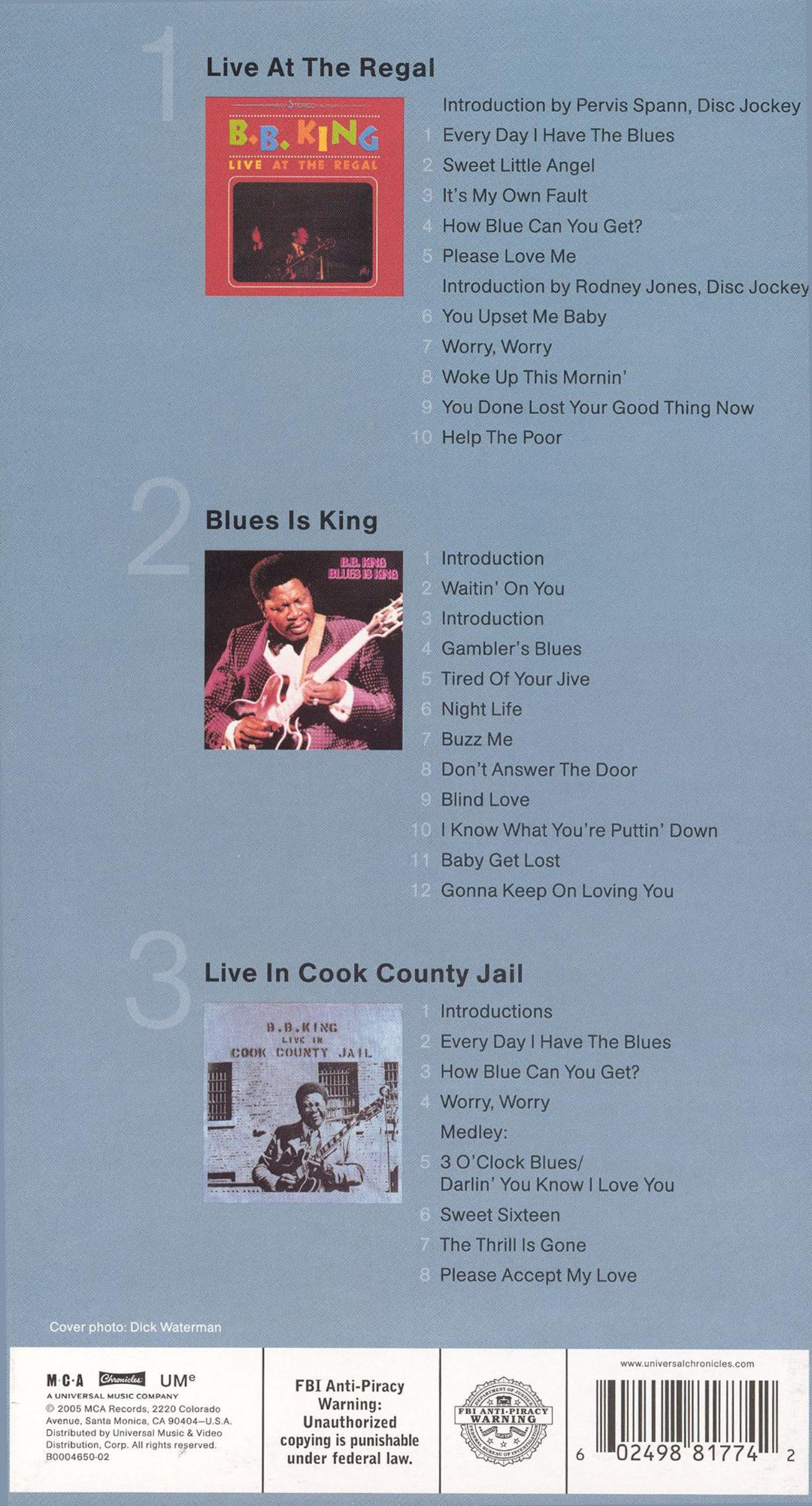 Chronicles: Live at the Regal/Blues Is King/Live in Cook County Jail