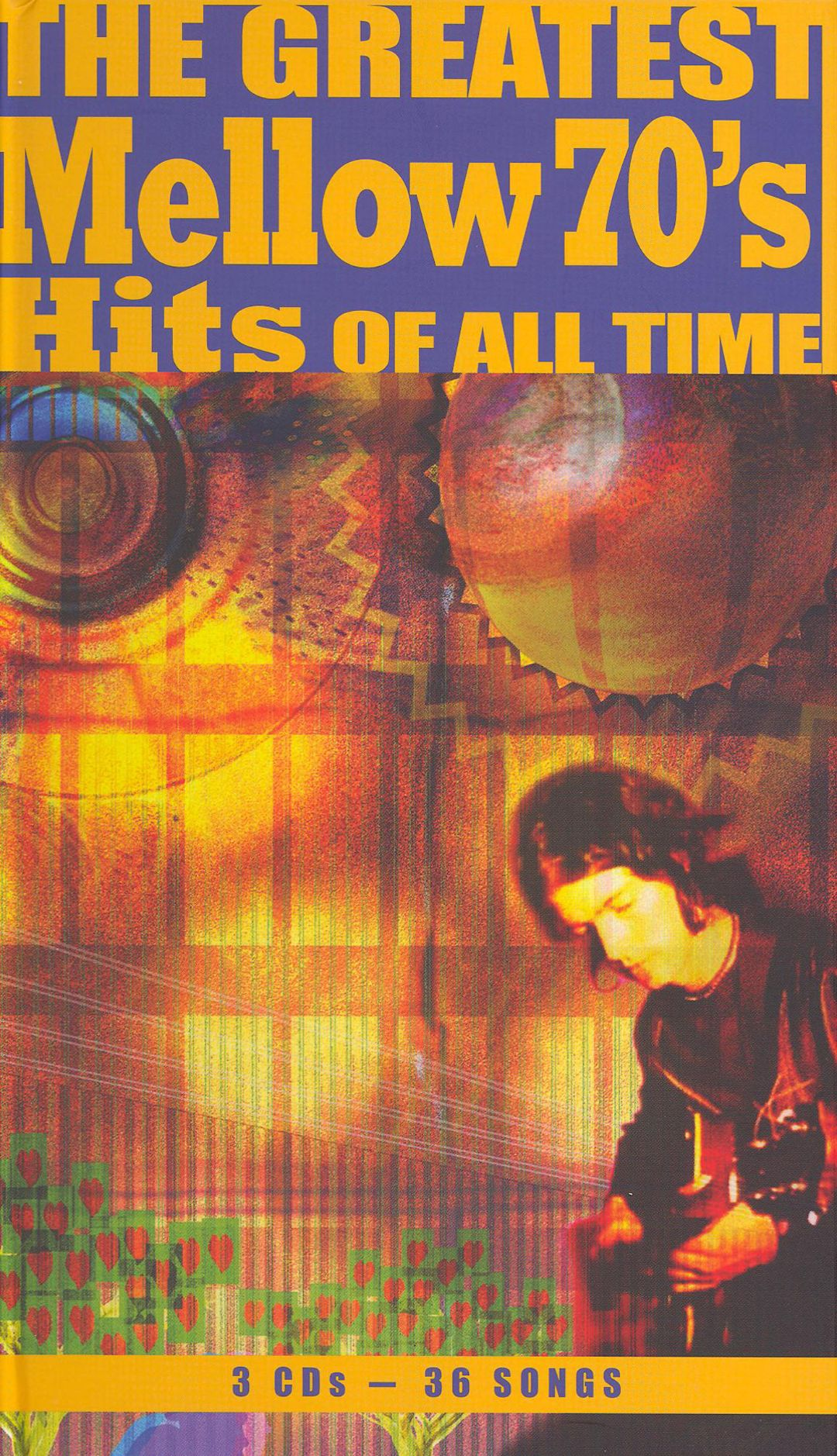 The Greatest Mellow 70's Hits of All Time - Various ...