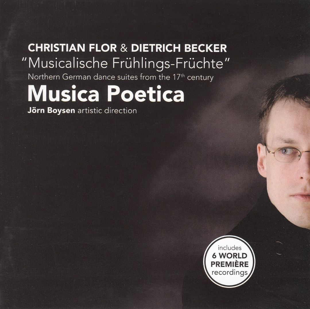 Christian Flor, Dietrich Becker: Northern German Dance Suites from the 17th Century