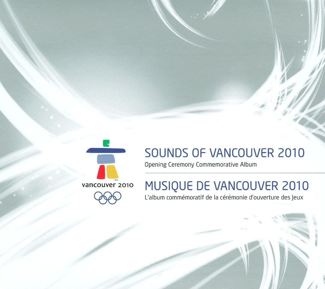 Sounds of Vancouver 2010: Opening Ceremony