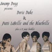 Swamp Dogg Presents Doris Duke and Patti LaBelle and the Bluebells