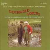 Cotswold Voices: Stories and Reminiscences of Country Life