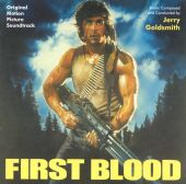 First Blood [Original Motion Picture Soundtrack]