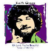 Oh Lord, You're Beautiful: Songs of Worship