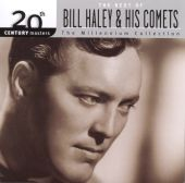 20th Century Masters - The Millennium Collection: The Best of Bill Haley & His Comets