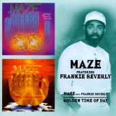 Maze Featuring Frankie Beverly/Golden Time of Day