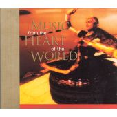 Music from the Heart of the World: Sounds True Anthology, Vol. 2