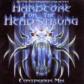 Hardcore for the Headstrong [1999]