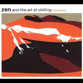 Zen and the Art of Chilling, Vol. 2