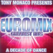 Euromix Greatest Hits: A Decade of Dance