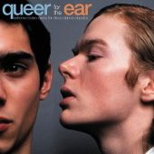 Queer for the Ear: Extreme Make-Overs for Disco Dance Classics
