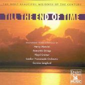 Most Beautiful Melodies of the Century: Till the End of Time