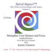 Spiral Impact (Tm) - The Power to Get It Done With Grace Volume 1