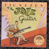 Pioneers of the Jazz Guitar