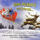 Opihi Pickers and Friends... an Old Fashioned Christmas