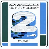 Out of Nowhere: The White Whale Story, Vol. 2