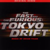 The Fast and the Furious: Tokyo Drift [Original Score]