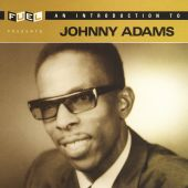 An Introduction to Johnny Adams