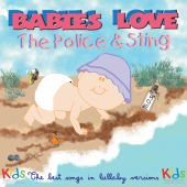 Babies Love the Police & Sting