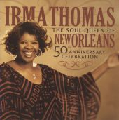 The Soul Queen of New Orleans: 50th Anniversary