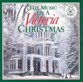 The Music of a Victorian Christmas