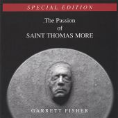 The Passion of Saint Thomas More [Special Edition]