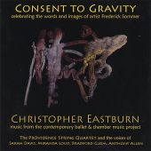 Christopher Eastburn: Consent to Gravity - Celebrating the Words and Images of artist Frederick Sommer