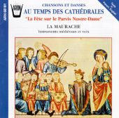 Songs and Dances from the Time of the Cathedrals