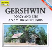 George Gershwin: Selections from the Opera Porgy and Bess/An American in Paris