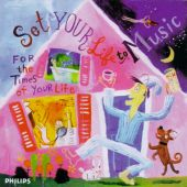 Set Your Life to Music: For the Times of Your Life