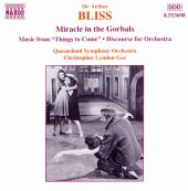 """Sir Arthur Bliss: Miracle in the Gorbals; Music from """"Things to Come""""; Discourse for Orchestra"""
