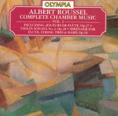 Roussel: Complete Chamber Music, Vol. 2