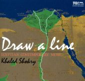 Draw a Line: Egyptian Contemporary Music by Khaled Shokry