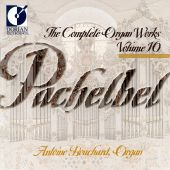 Pachelbel: The Complete Organ Works, Vol. 10