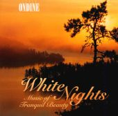 White Nights: Music of Tranquil Beauty