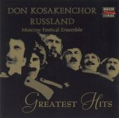 Choir of the Don Cossacks Russia: Greatest Hits