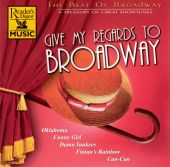 Give My Regards to Broadway: The Best of Broadway