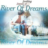 Soothing Sounds of River of Dreams