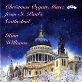 Christmas Organ Music From St. Paul's Cathedral